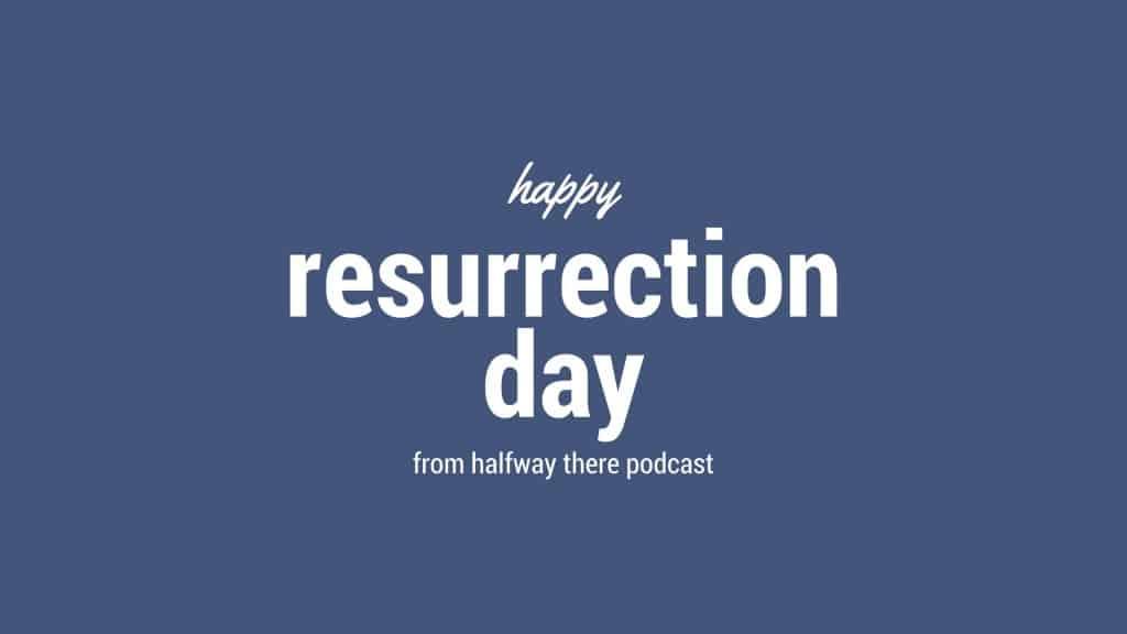 happy resurrectio