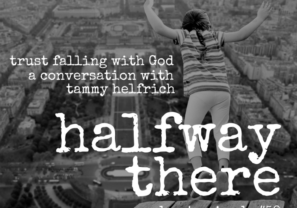 Tammy Helfrich: Trust Falling with God