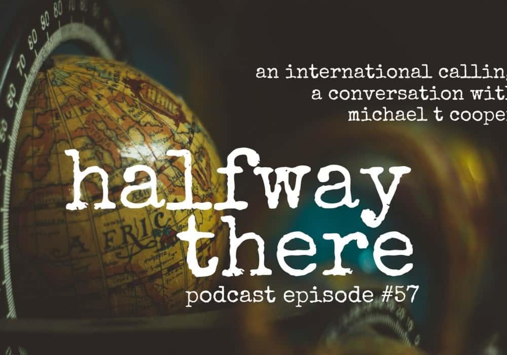 Michael T. Cooper: An International Call