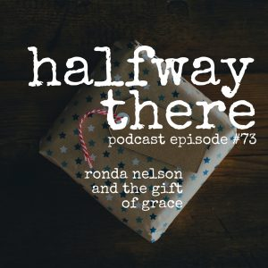 Ronda Nelson and the Gift of Grace