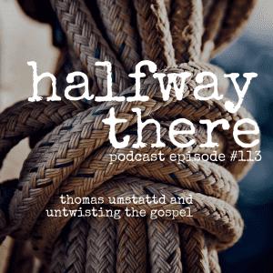 Thomas Umstattd Jr. and Untwisting the Gospel