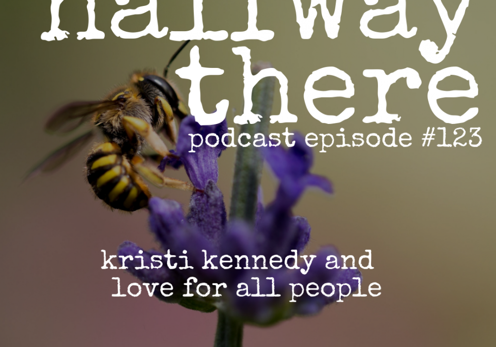 Kristi Kennedy and Love for All People