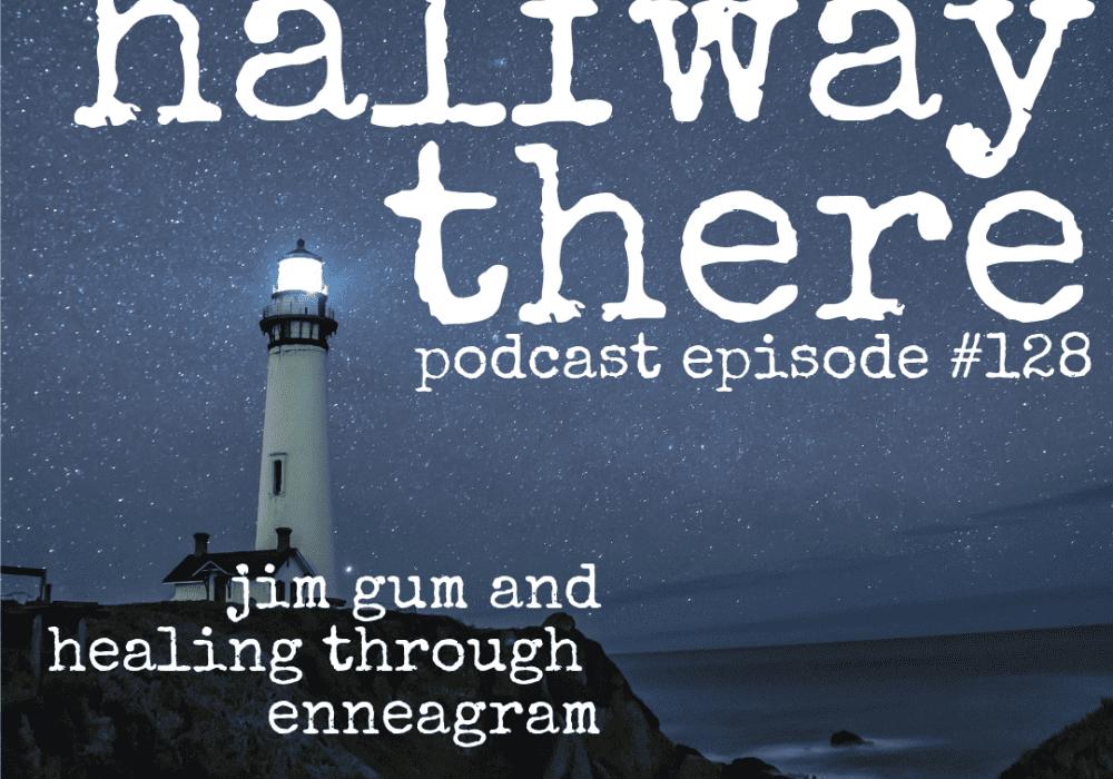 Jim Gum and Healing through Enneagram