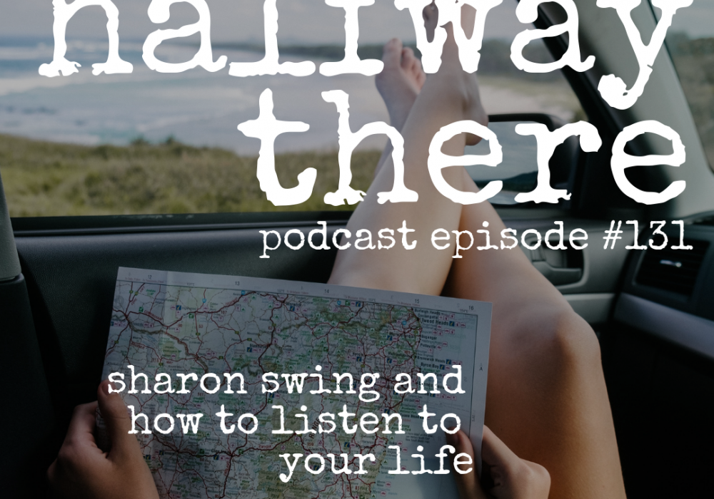 Sharon Swing and How to Listen to Your Life