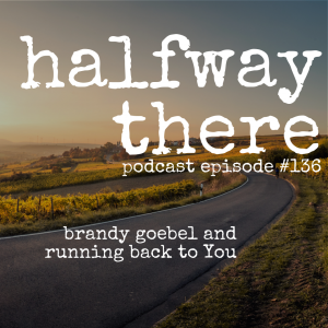Brandy Goebel and Running Back to You
