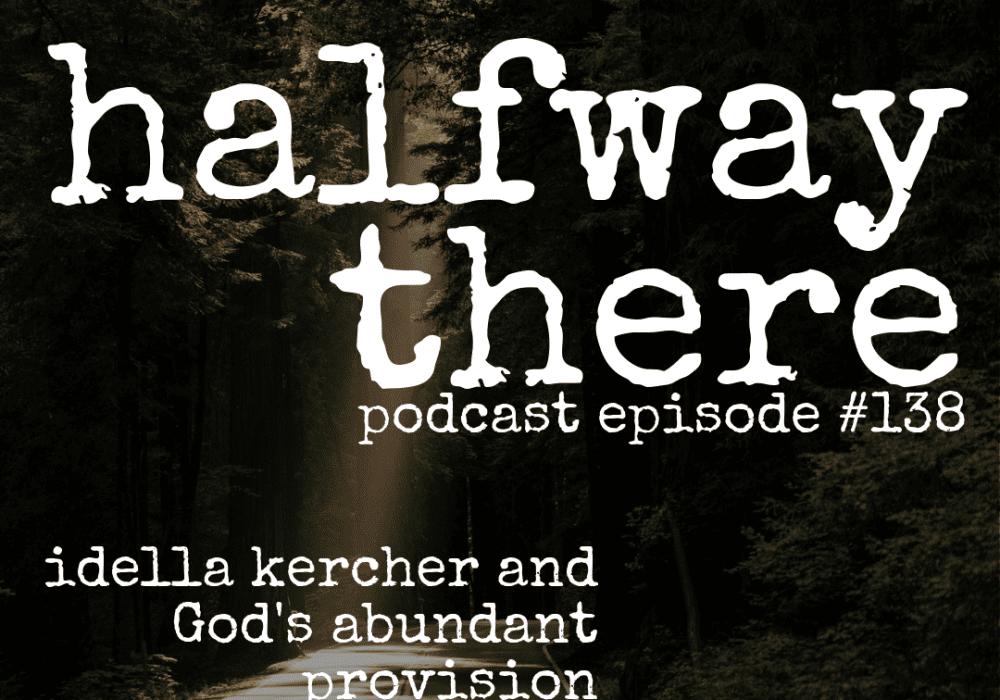 Idella Kercher and God's Abundant Provision