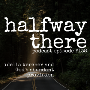 Idella Kercher and God's Abundant Provision