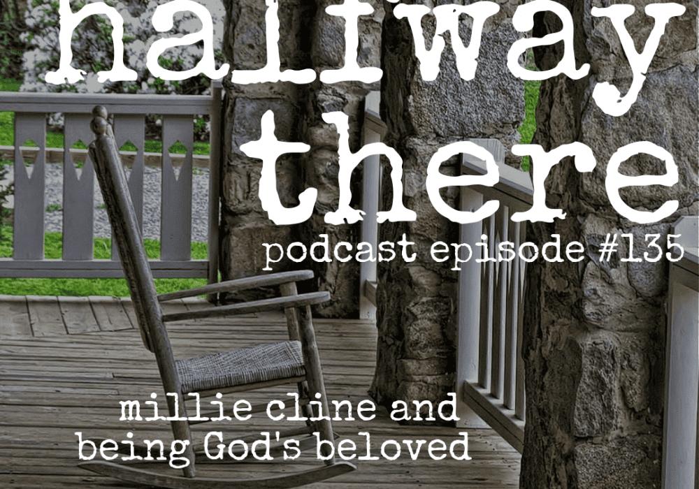 Millie Cline and Being God's Beloved