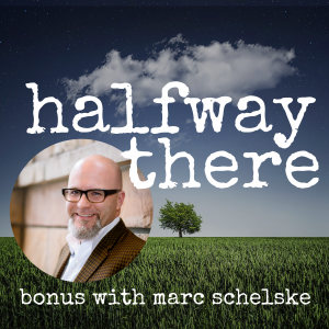Bonus Conversation with Marc Schelske