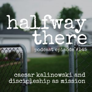 Caesar Kalinowski and Discipleship as Mission