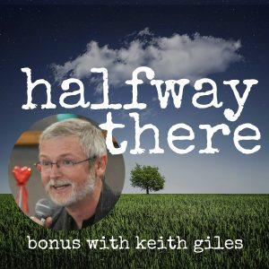 June 2019 Bonus Conversation with Keith Giles