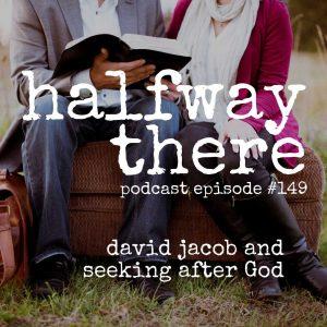 David Jacob and Seeking After God