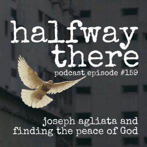 Joseph Agliata and Finding the Peace of God