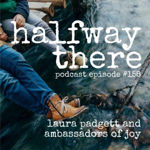 Laura Padgett and Ambassadors of Joy
