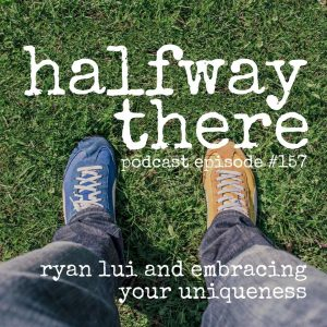 Ryan Lui and Embracing Your Uniqueness