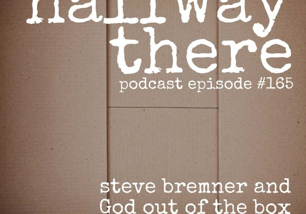 Steve Bremner and God Outside the Box