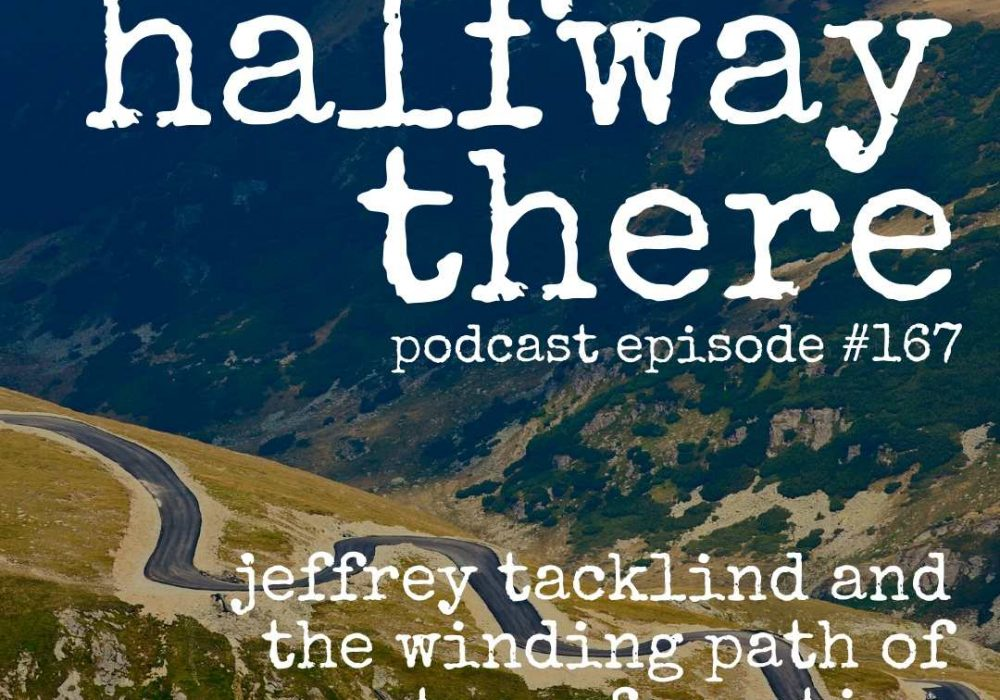 Jeff Tacklind and The Winding Path of Transformation