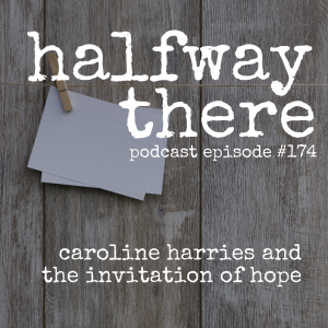 Caroline Harries and The Invitation of Hope