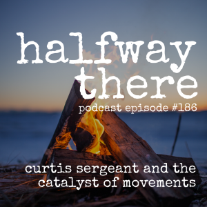 Curtis Sergeant and the Catalyst of Movements