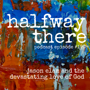 Jason Elam and the Devastating Love of God