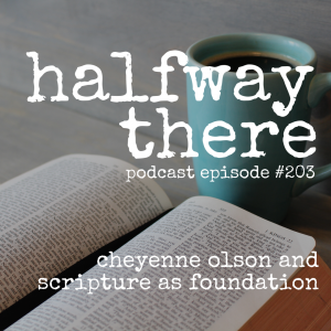 Cheyenne Olson and the Foundation of Scripture