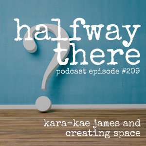Kara-Kae James and Creating Space
