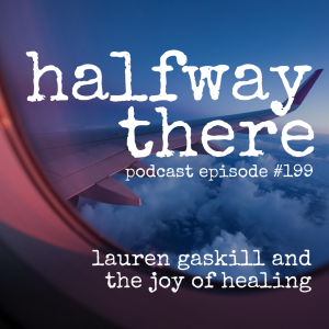 Lauren Gaskill and the Joy of Healing