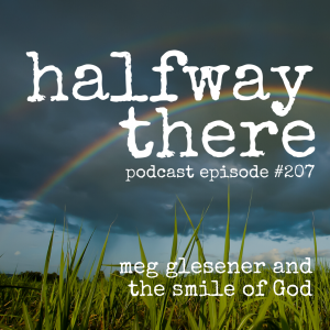 Meg Glesener and the Smile of God