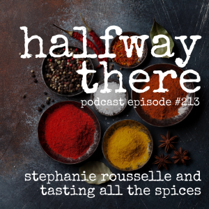 Stephanie Rousselle and Tasting All the Spices