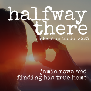 Jamie Rowe and Finding His True Home