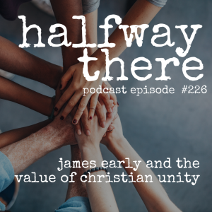 James Early and the Value of Christian Unity