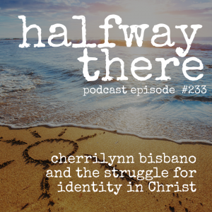 Cherrilynn Bisbano and the Struggle for Identity in Christ