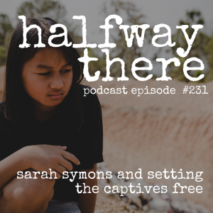 Sarah Symons and Setting the Captives Free