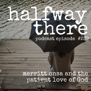 Merritt Onsa the Patient Love of God