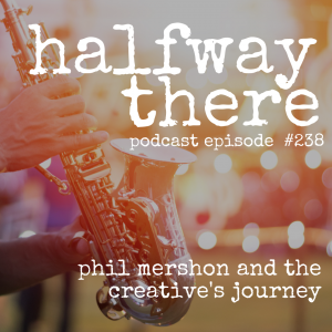 Phil Mershon and the Creative's Journey