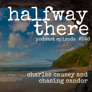 Charles Causey and Chasing Candor