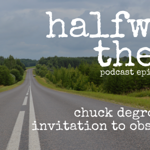 Chuck DeGroat and Invitation to Obscurity