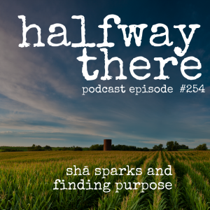 Shā Sparks and Finding Purpose