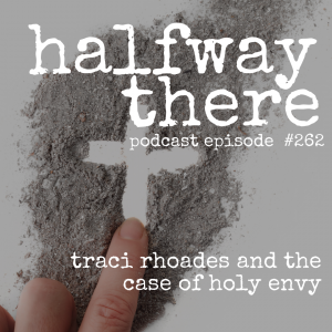 Traci Rhoades and the Case of Holy Envy